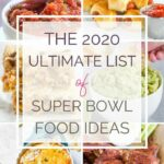 The Ultimate List Of Super Bowl Food Ideas | Brown Eyed Baker – Food Recipes List