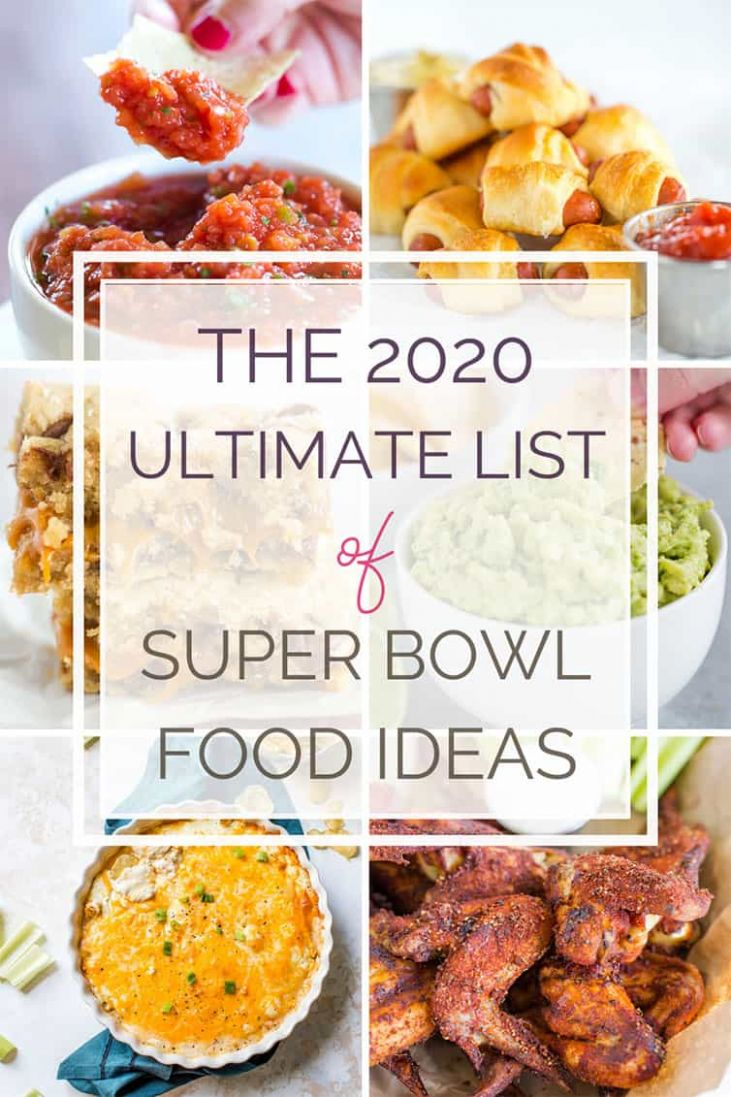 The Ultimate List of Super Bowl Food Ideas | Brown Eyed Baker - Food Recipes List