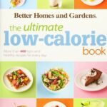 The Ultimate Low Calorie Book: More Than 8 Light And Healthy ..