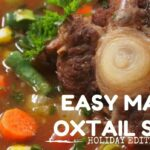 The Ultimate Oxtail Soup Recipe! L IN DA KITCHEN L HOLIDAY EDITION – Recipes Oxtail Soup
