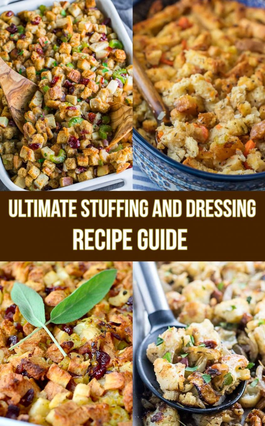 The Ultimate Stuffing and Dressing Recipe Guide | Easy delicious ..