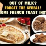 Tips On How To Make Luscious French Toast Without Milk – Tastessence – Breakfast Recipes No Milk