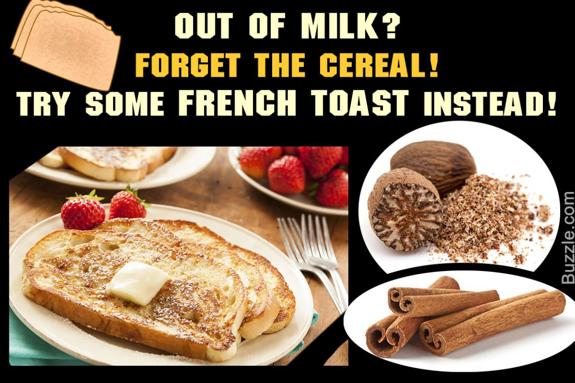 Tips on How to Make Luscious French Toast Without Milk - Tastessence - Breakfast Recipes No Milk