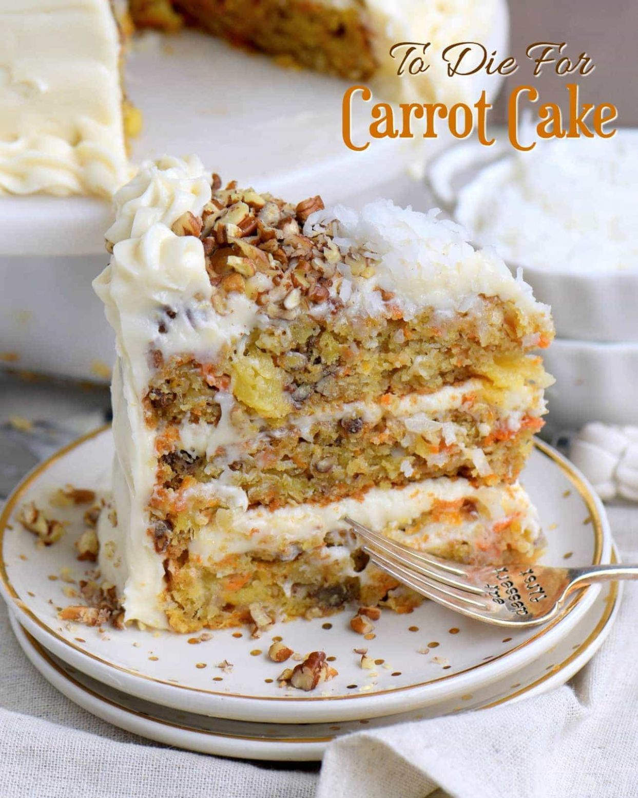 To Die For Carrot Cake - Recipes Cakes From Scratch