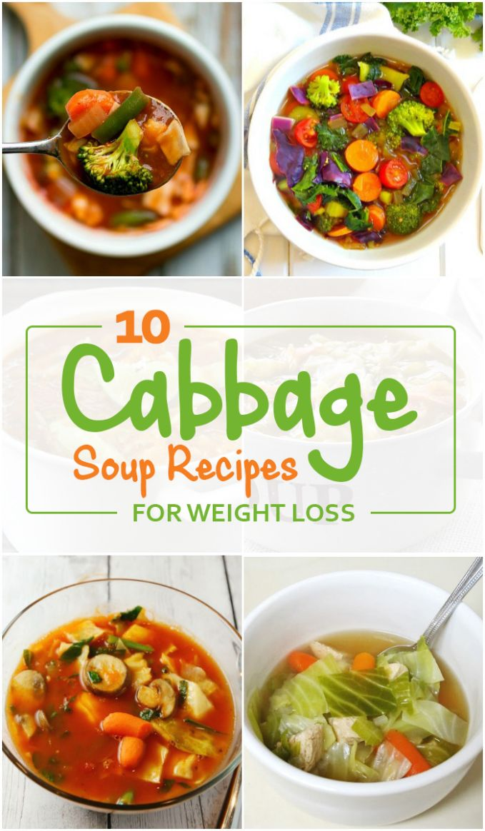 Top 10 Cabbage Soup Recipes for Weight Loss - Soup Recipes For Weight Loss