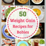 Top 10 Weight Gain Recipes For Babies Under One – My Little Moppet – Food Recipes For Babies