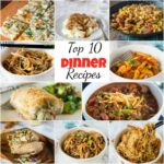 Top 12 Dinner Recipes – Dinners, Dishes, And Desserts – Dinner Recipes Blog