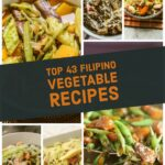 Top 8 Filipino Vegetable Recipes – Ang Sarap – Vegetable Recipes List
