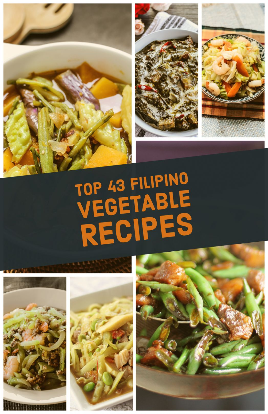 Top 8 Filipino Vegetable Recipes - Ang Sarap - Vegetable Recipes List
