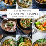 TOP 8 Instant Pot Recipes (from Around The World!) | Feasting At Home – Dinner Recipes Instant Pot