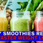 Top 8 WEIGHT LOSS SMOOTHIES RECIPE!! LOSE WEIGHT FAST SMOOTHIES DIET