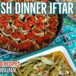 Turkish Dinner & Iftar Menu | 11 Recipes And Planning Guide – Turkish Food Recipes Youtube