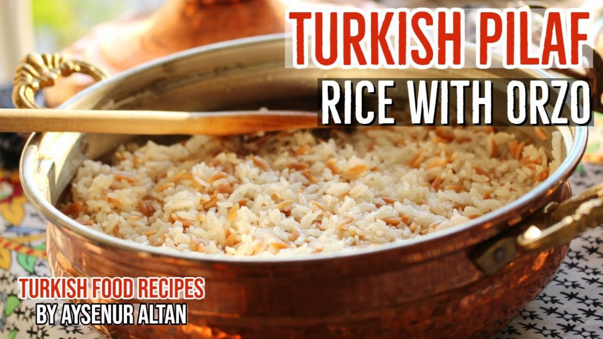 Turkish Pilaf With Orzo | Best Turkish Side Dish - Turkish Food Recipes Youtube