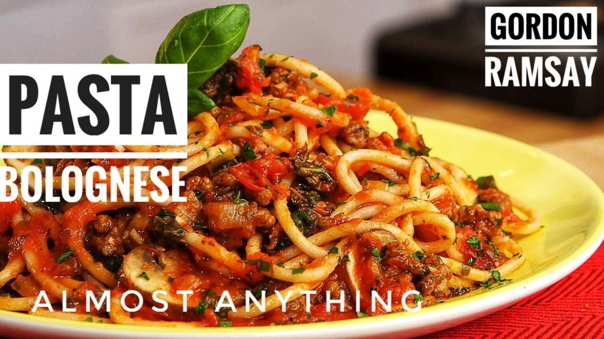 Unseen Pasta And Bolognese Recipes From Gordon Ramsay - Almost Anything - Food Recipes Gordon Ramsay