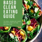 VEGAN Clean Eating Guide!| Feasting At Home – Recipes Weight Loss Plan
