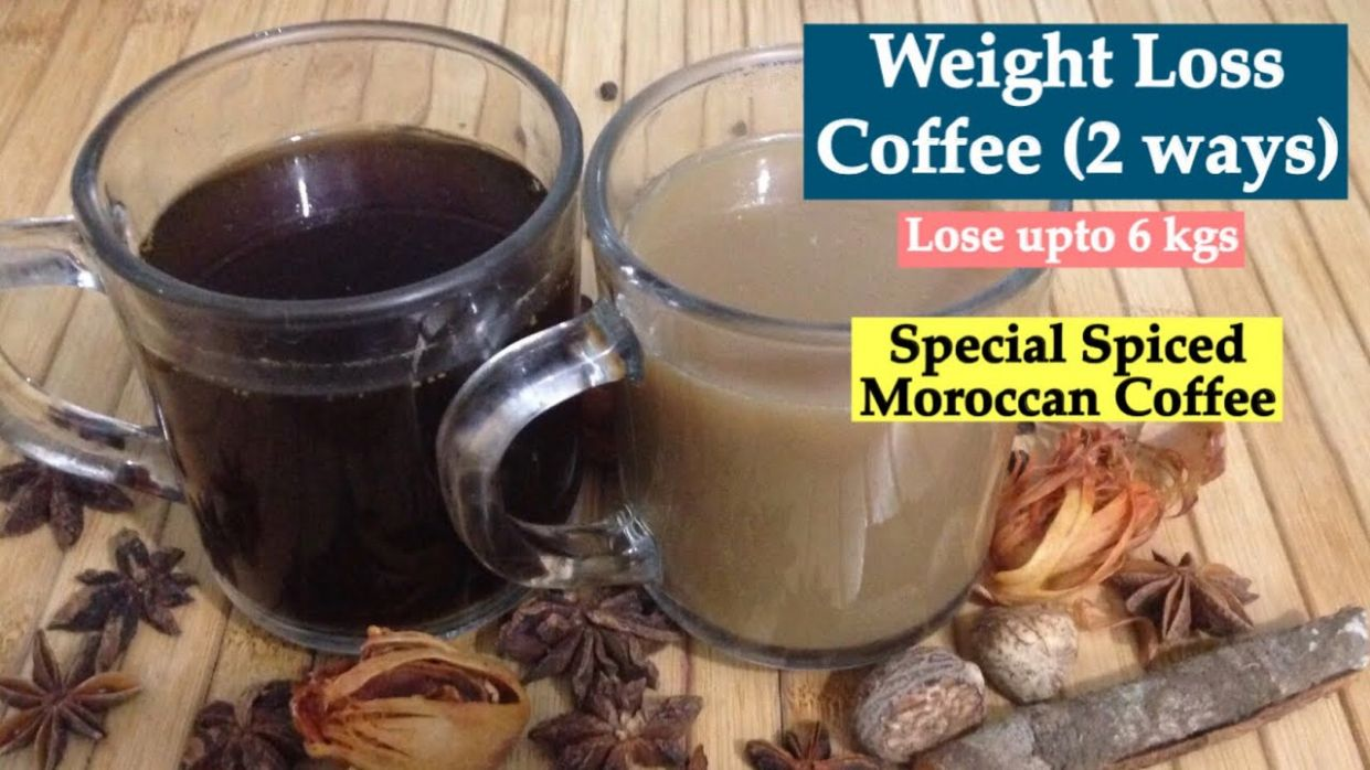 Weight Loss Coffee | How to make Homemade Spiced Moroccan Coffee to Lose  Weight/ Burn Fat - Recipe For Weight Loss Coffee