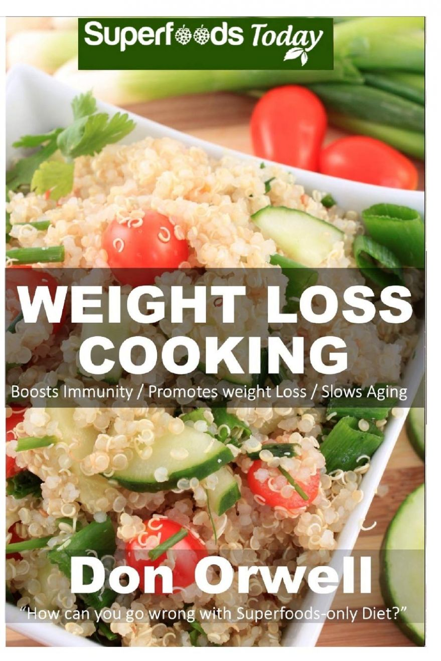 Weight Loss Cooking: 12 recipes for Weight Maintenance Diet ..