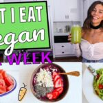 What I Eat in a Week! Vegan, Easy & Healthy Recipes - YouTube ...