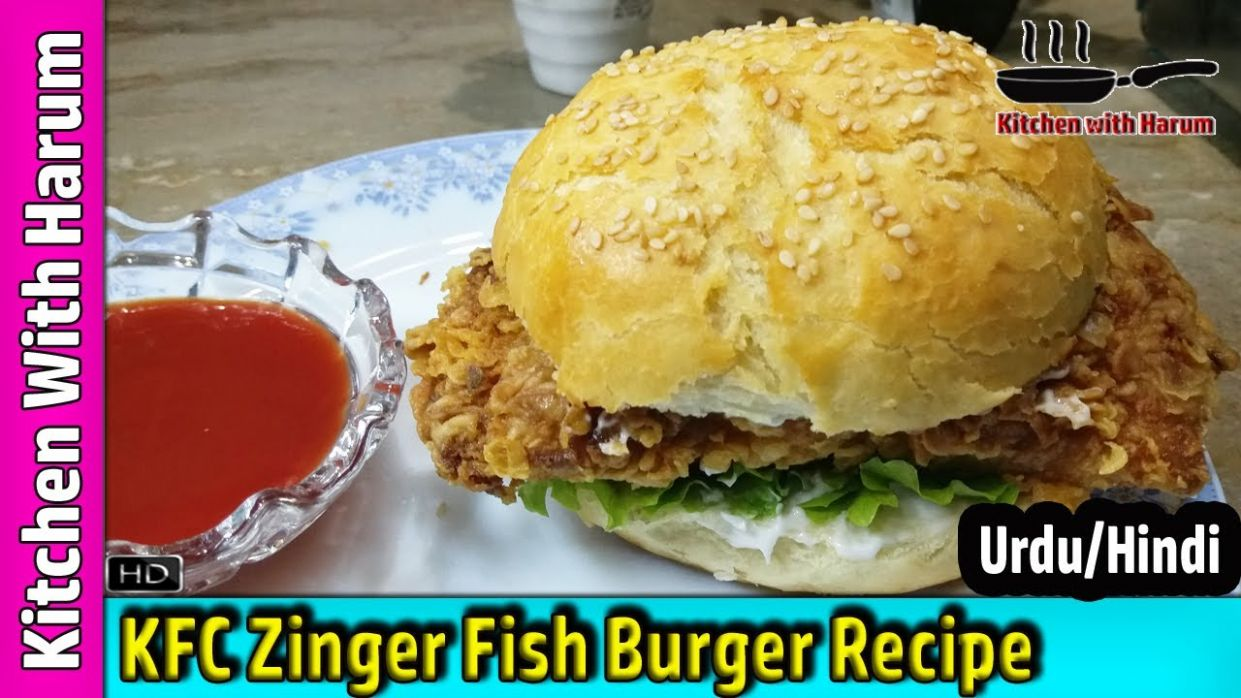 Zinger Fish Burger | KFC Style | in Urdu/Hindi | Kitchen With Harum - Recipe Of Fish Zinger